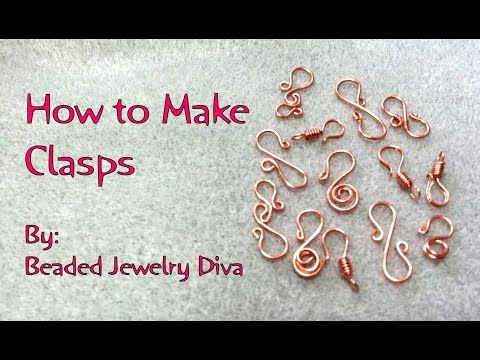 How to Make Clasps - Clasp Tutorial - YouTube