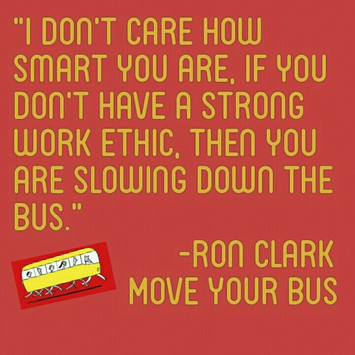 Love this quote from Move Your Bus by Ron Clark!