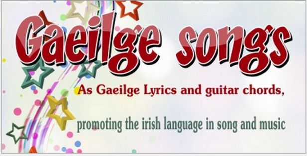 Lyrics and Songs as Gaeilge with Guitar Chords