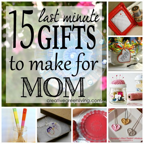 15 Last Minute Gifts to Make for Mom