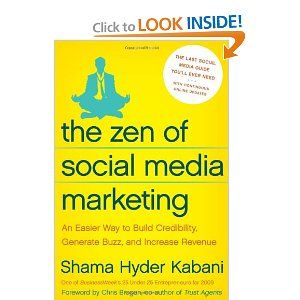 The Zen of Social Media Marketing by Shama Hyder Kabani