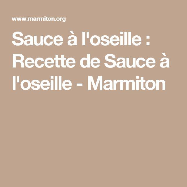 Sauce à l'oseille : Recette de Sauce à l'oseille - Marmiton