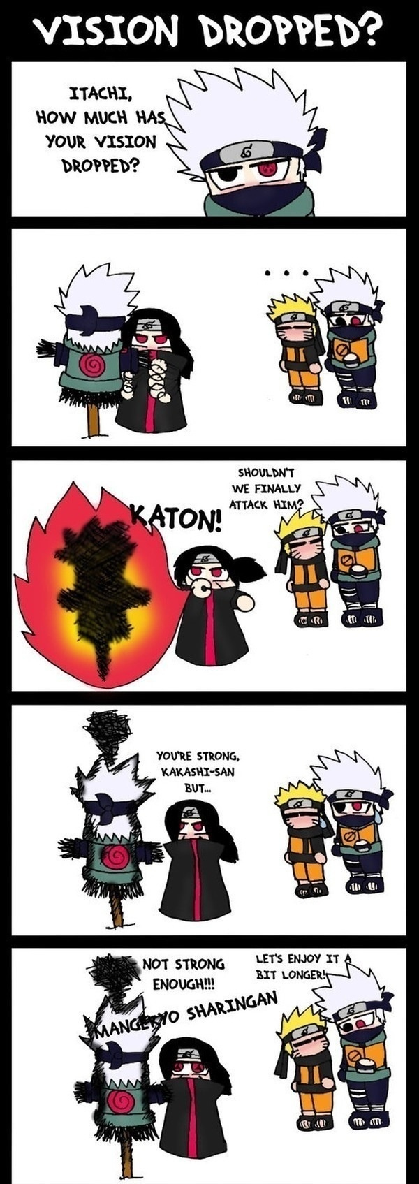That's So Funny << I think it's funny that kakashi is a scarecrow......HIS NAME MEANS SCARECROW