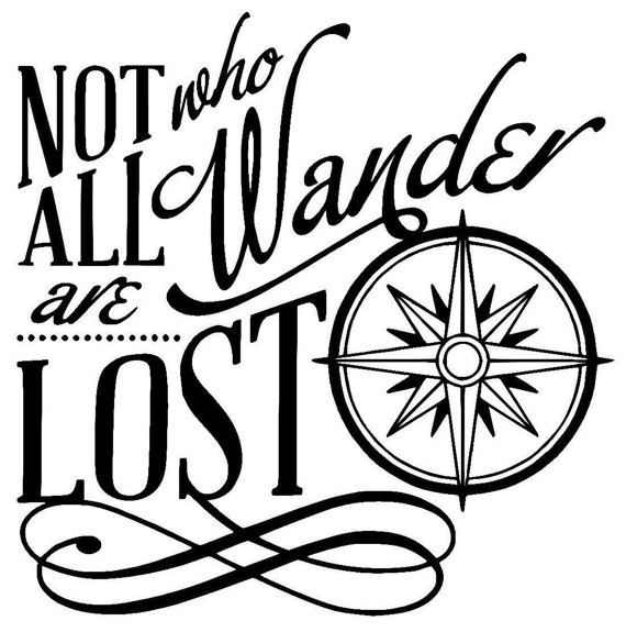 Not all who Wander are Lost   Wall or Window by GypsyHeartToBlame