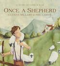 Once A Shepherd - Books - Welcome to Walker Books Australia - ANZAC day book about a shepherd who gets married, goes off to war and doesnt come back
