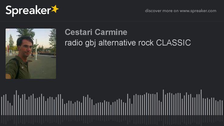 radio gbj alternative rock CLASSIC (part 2 di 4)