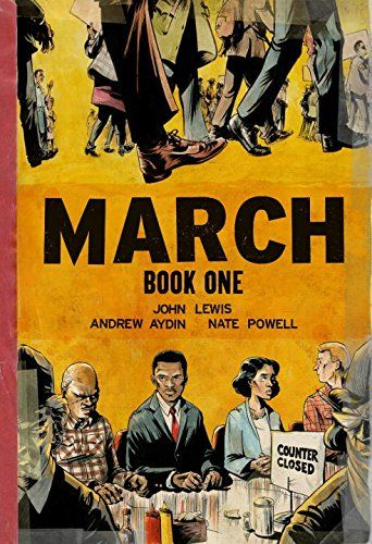 March: Book One by John Lewis and Andrew Aydin, art by Nate Powell