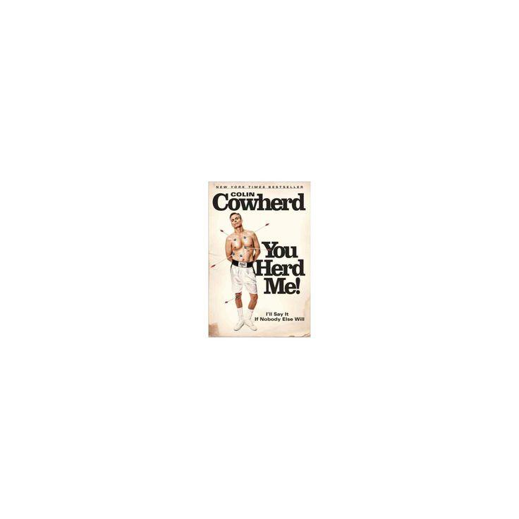 You Herd Me! (Reprint) (Paperback) (Colin Cowherd)