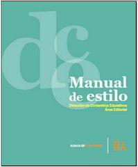Manual de estilo de la Dirección de Contenidos Educativos – Área Editorial (Argentina) | infotra