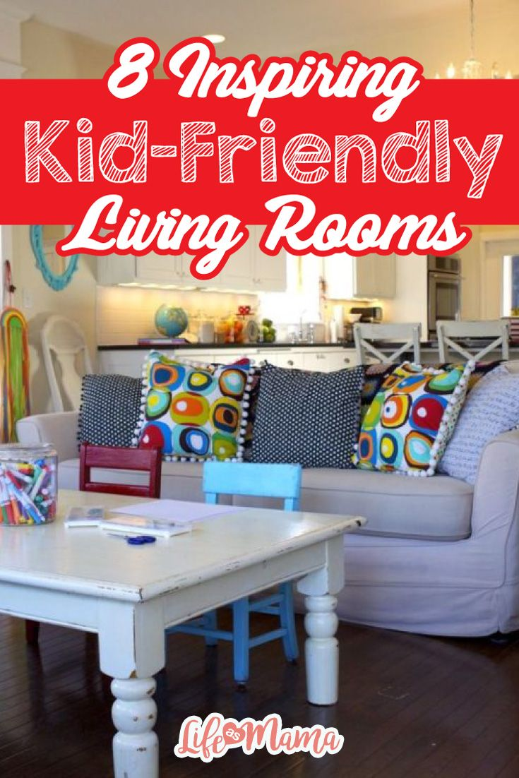 All of these living rooms are fun, stylish, and kid-friendly all at once!