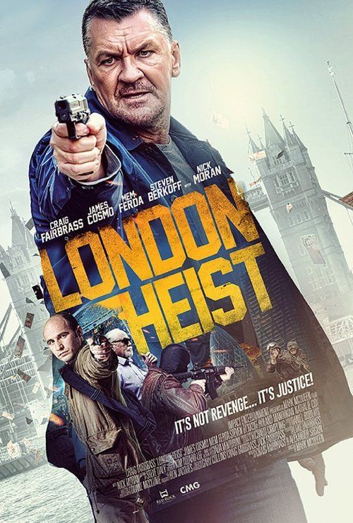 Watch London Heist 2017 Full Movie Online Free