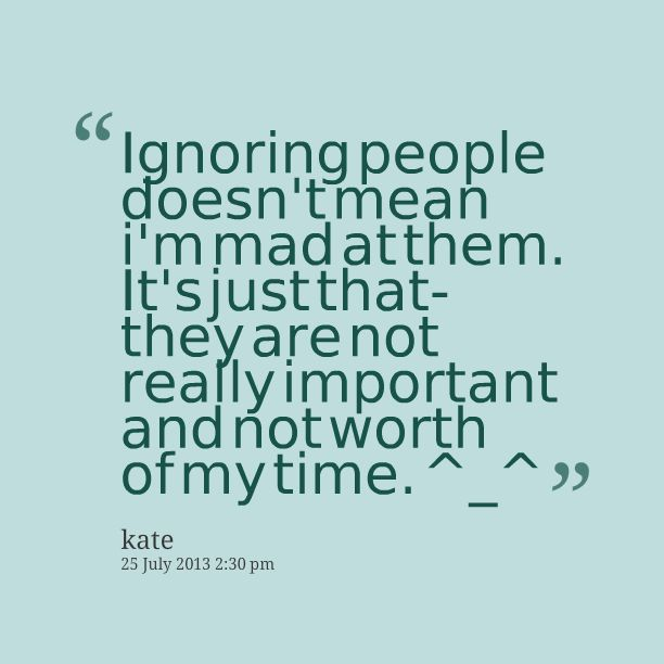 Quotes About Spiteful People | Mean Quotes About People Quotes picture: ignoring