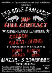 #GymBoxeLoisirs VII Fullcontact 2007 Championnat du monde #Codron vs #YaucatGuendi Mazan Vaucluse France
