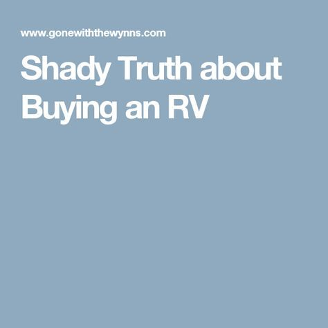 Shady Truth about Buying an RV