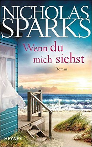 Wenn du mich siehst: Roman: Amazon.de: Nicholas Sparks, Astrid Finke: Bücher