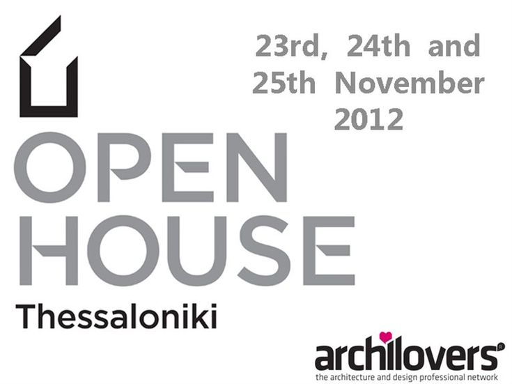 Open House Thessaloniki - 23rd, 24th and 25th November 2012 - 2012 - Clark Malcolm