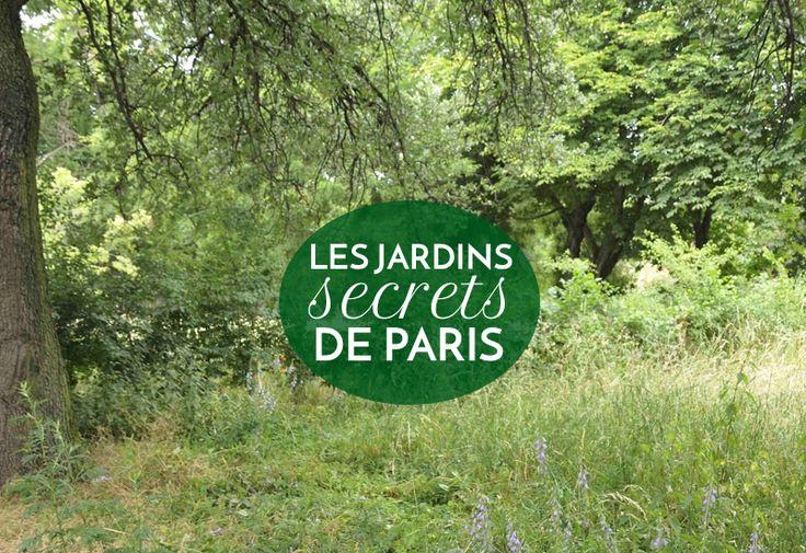 Jardins secrets et insolites paris voitures paris et avon for 104 rue du jardin paris
