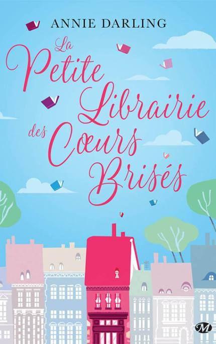La Petite Librairie des Cœurs Brisés est une comédie romantique écrite par Annie Darling. Sorti le 21 avril dernier chez les éditions Milady, ce roman est aussi drôle qu'émouvant !