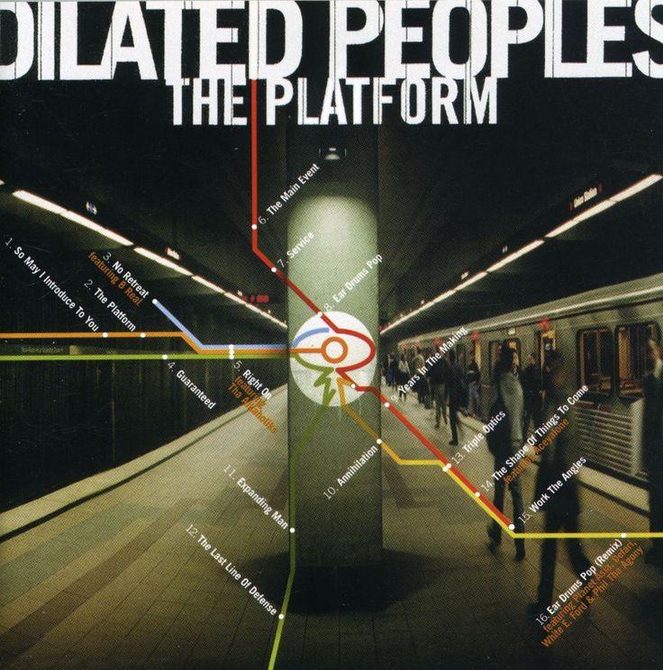 Dilated Peoples - Platform