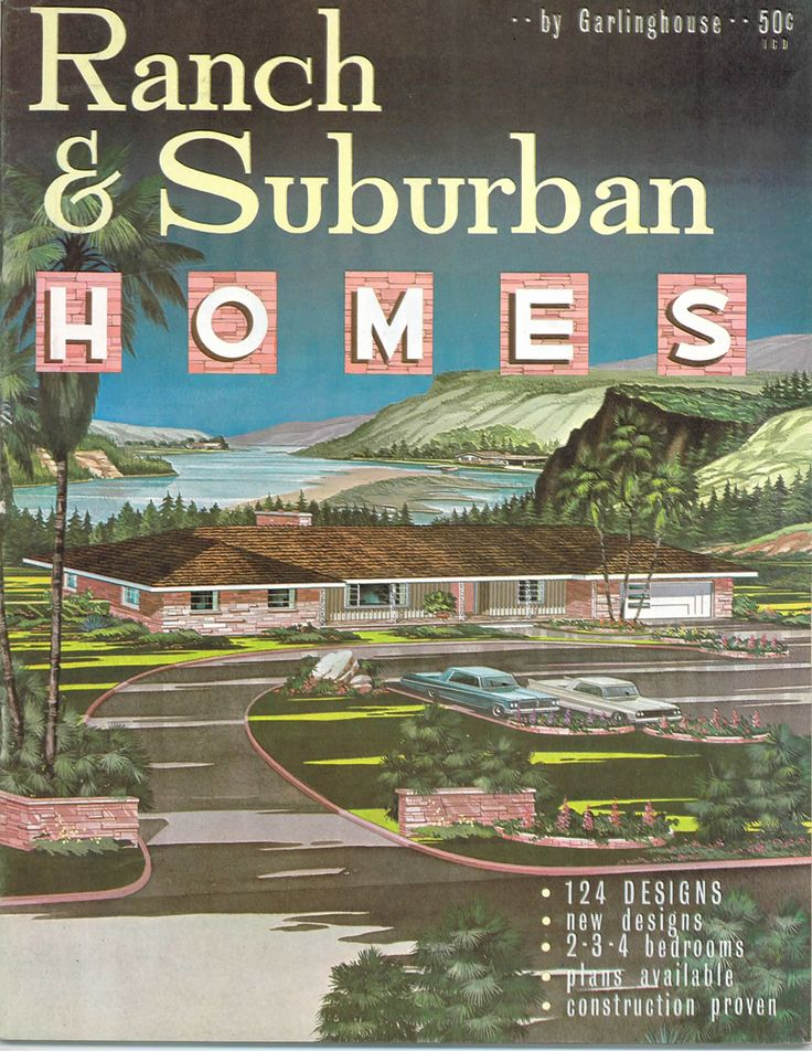 "Ranch and Suburban Homes catalog by Garlinghouse- 50 cents in 1957. The cover features a colorful image of vintage house plan No. 9736: ""Provision for outdoor living is only one desirable feature of this beautiful stone veneer ranch house. The exterior is maintenance-free Colorado pink stone with just enough siding to provide an interesting facade..."" You wouldn't see the final statement in a contemporary write up: ""...and a large room suitable for sewing and ironing."""
