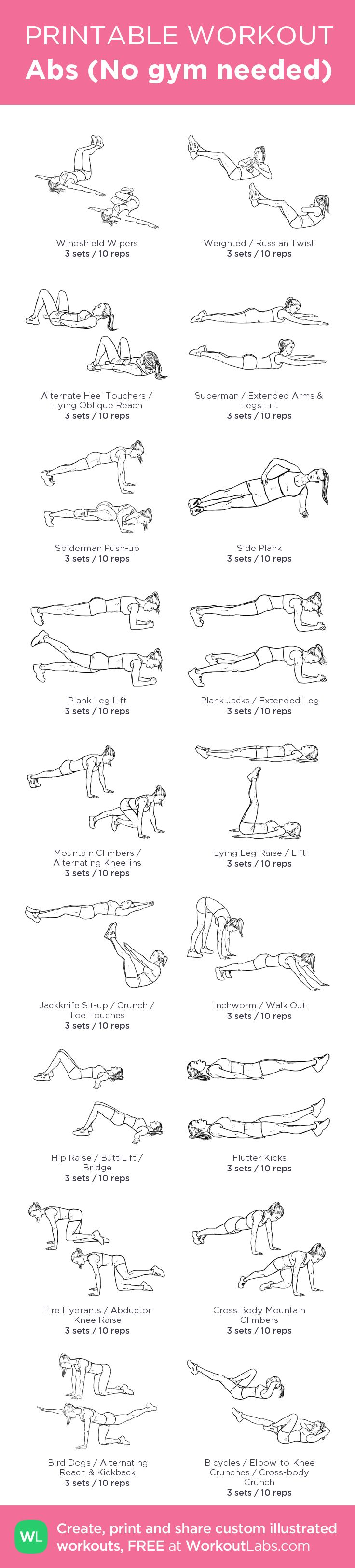 Abs (No gym needed) –my custom workout created at WorkoutLabs.com • Click through to download as printable PDF! #customworkout