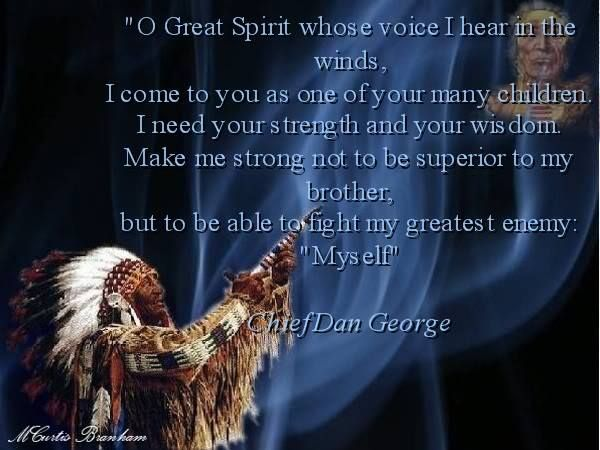 Oh Great Spirit. Native American Indian Chief Dan George
