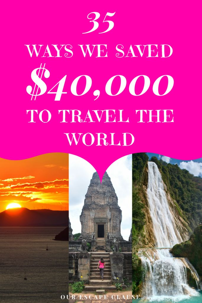 Don't just dream it, make it happen: here are 35 ideas on ways to save money to travel the world.