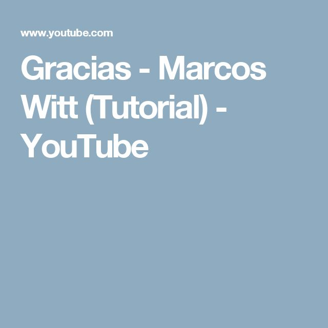 Gracias - Marcos Witt (Tutorial) - YouTube