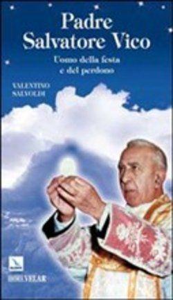Prezzi e Sconti: #Padre salvatore vico. uomo della festa e del  ad Euro 2.97 in #Elle di ci #Media libri scienze umane