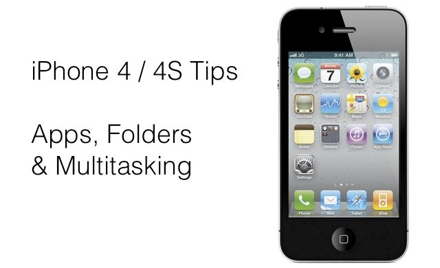 Iphone 4 4s Tips Apps Folders And Multitasking Iphone Info Iphone 4 Iphone
