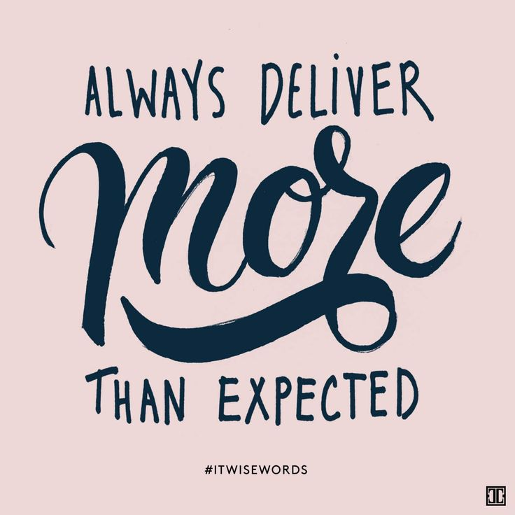"""""""Always deliver more than expected."""" — Larry Page #ITWiseWords"""