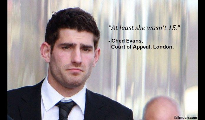 """""""At least she wasn't 15"""" pleads Ched Evans at appeal for rape conviction #football #soccer #wales #cardiff #sheffield #SUFC #newcastle #sunderland #adamJohnson #banter #dailymash"""