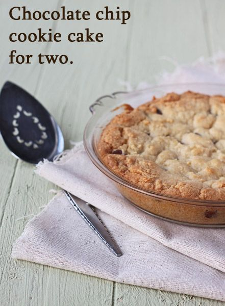 Chocolate Chip Cookie Cake for Two by dessertfortwo #Cookie #Cake #Chocolate_Chip #Two_Servings