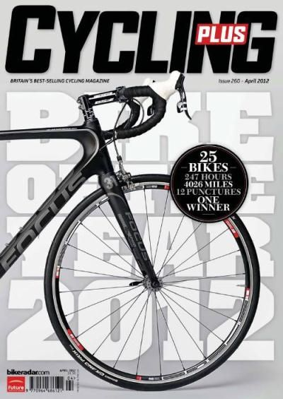 Cycling Plus magazine, issue 260. April 2012 | Magazine Cover: Graphic Design, Typography, Photography |