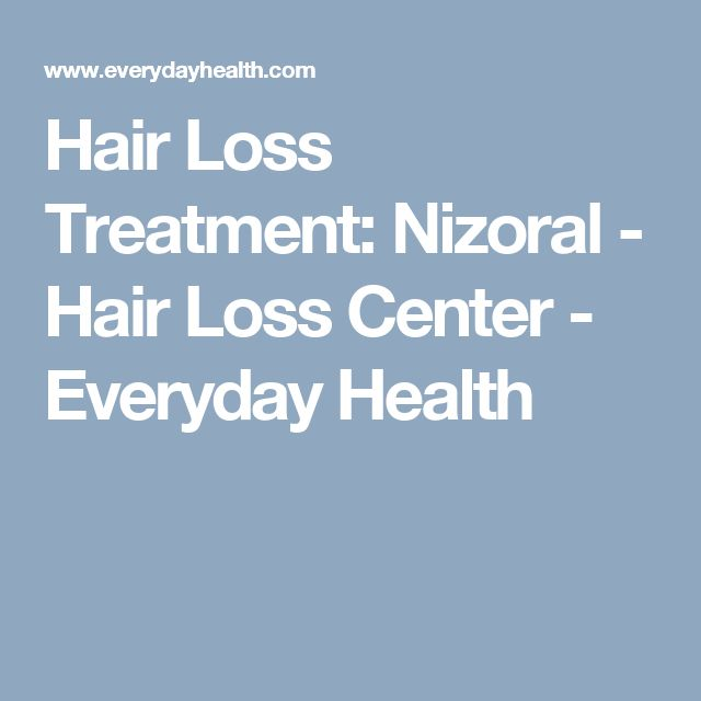 Hair Loss Treatment: Nizoral - Hair Loss Center - Everyday Health
