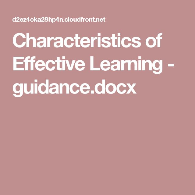 Characteristics of Effective Learning - guidance.docx
