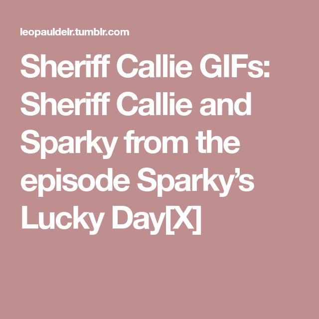 Sheriff Callie GIFs: Sheriff Callie and Sparky from the episode Sparky's Lucky Day[X]