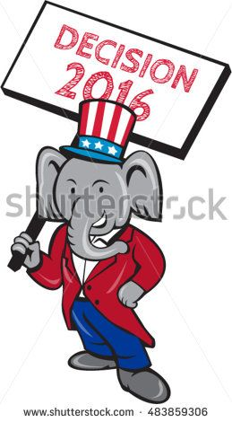 Illustration of an American Republican GOP elephant mascot standing wearing suit and stars and stripes hat holding placard sign with the words Decision 2016 isolated white background cartoon style. #americanelections #elections #vote2016 #election2016 #VoteAmerica #Decision2016