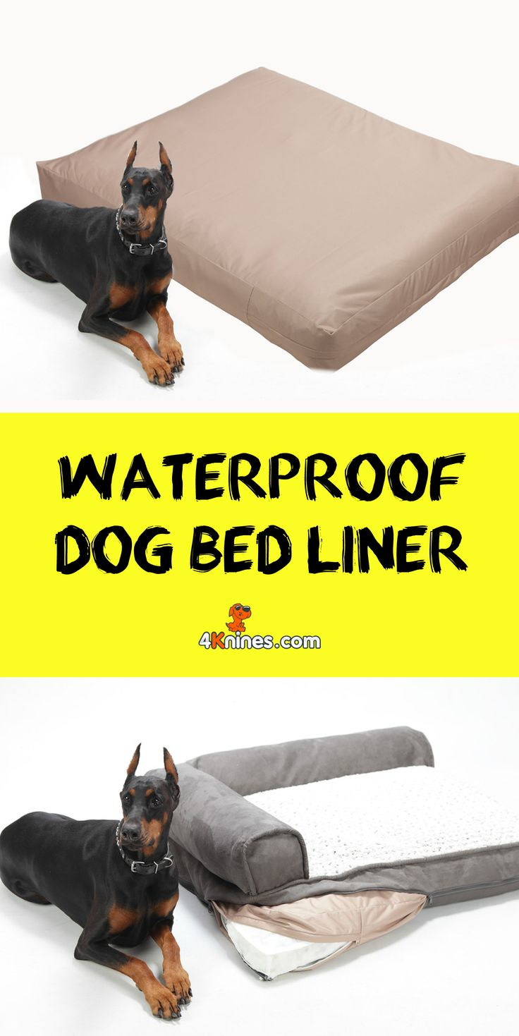 Protect your expensive dog beds from the usual wear and tear with 4Knines…