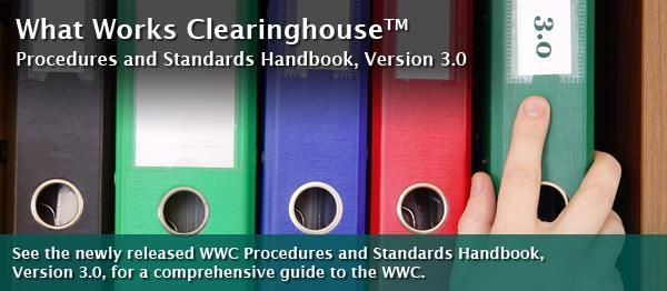 WWC Procedures and Standards Handbook: What Works Clearinghouse | IES
