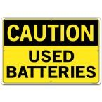 Caution 18.5 in. W x 12.5 in. H Aluminum Used Batteries Sign, Yellow