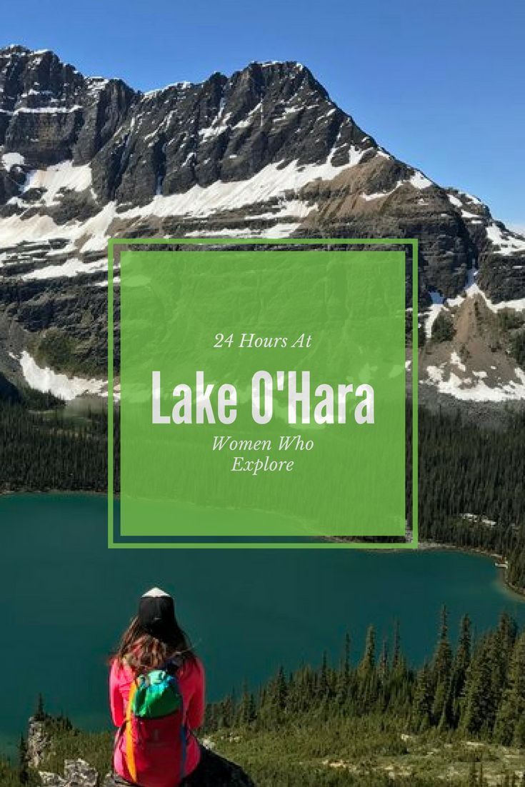 How to spend 24 hours at Lake O'Hara