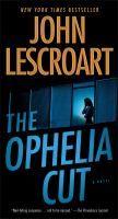 The Ophelia Cut by John Lescroart