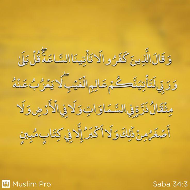 Zitat aus dem Heiligen Koran, Saba (34:3) #muslimpro http://www.muslimpro.com