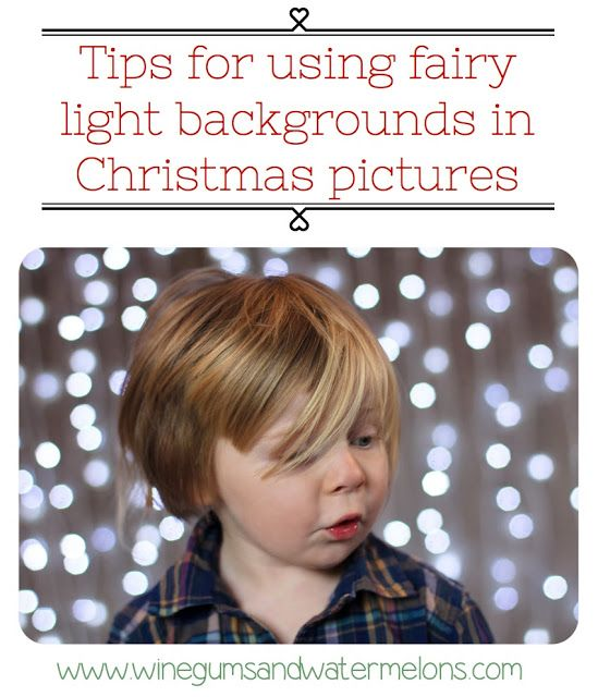 Tips on using fairy light backgrounds for Christmas pictures -