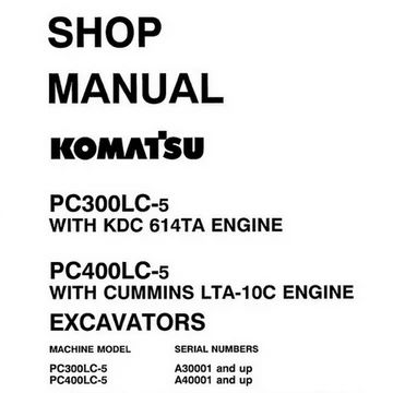 Komatsu PC300LC-5, PC400LC-5 Hydraulic Excavator Shop