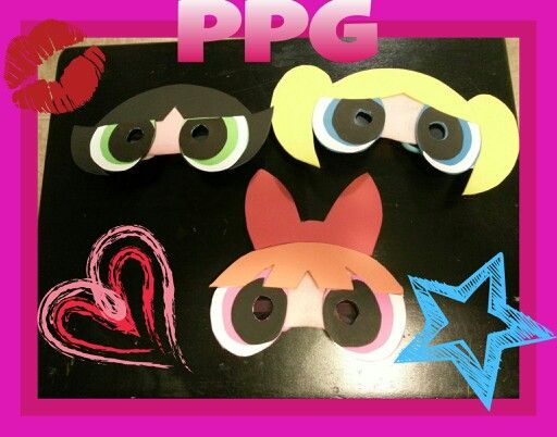 Powerpuff Girls masks. Love this idea!! There are so many different characters that could be used :D