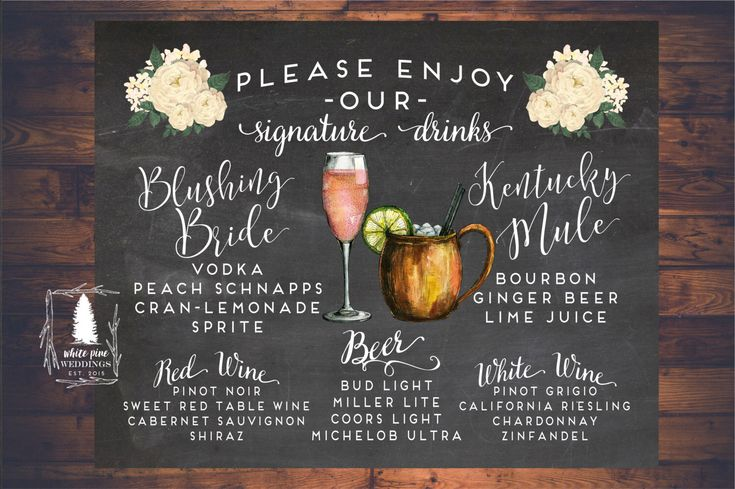 Wedding Signature Drinks sign, Printable Drink Sign, Wedding Bar Menu, Bar sign, Chalkboard Bar sign, Bar Menu, Blushing Bride, Moscow Mule by WhitePineWeddings on Etsy https://www.etsy.com/listing/463892236/wedding-signature-drinks-sign-printable