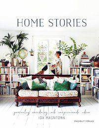 Home stories : personlig inredning och inspirerande idéer (inbunden)
