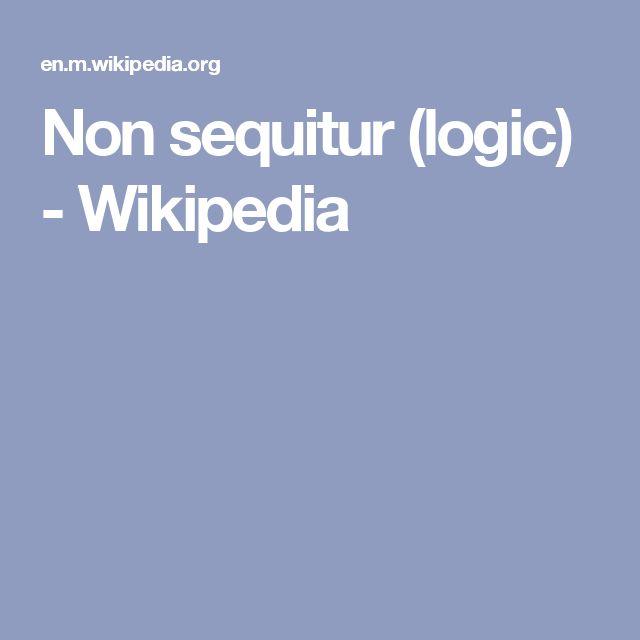 Non sequitur (logic) - Wikipedia